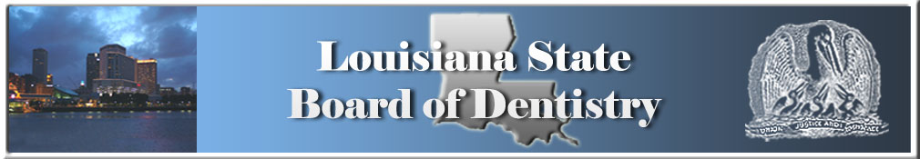 Louisiana State Board of Dentistry - Licensing Information